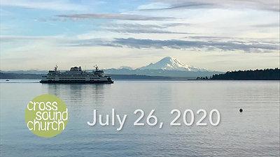 Cross Sound Church 07-26-2020