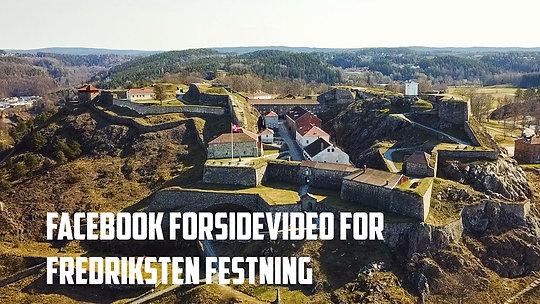 Facebook forsidevideo for Fredriksten festning