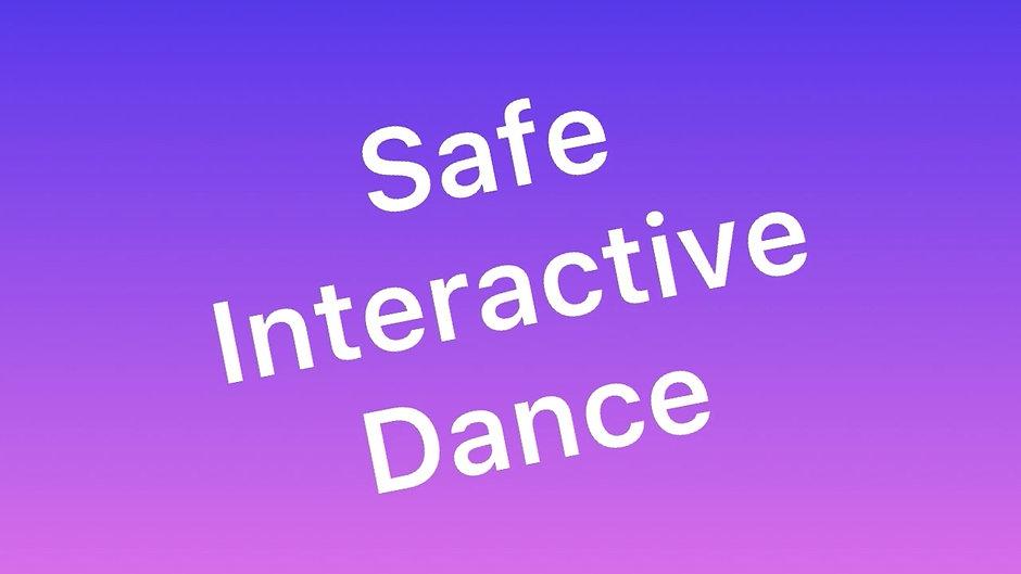 Safe interactive dance