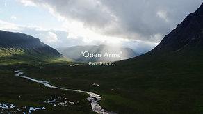 """Pat Perez - """"Open Arms"""""""