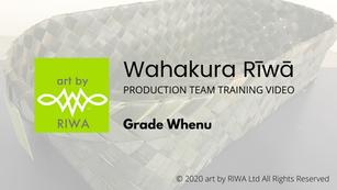 2. Grade Whenu - Wahakura Rīwā