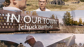 In Our Town: Chuck Barthuly