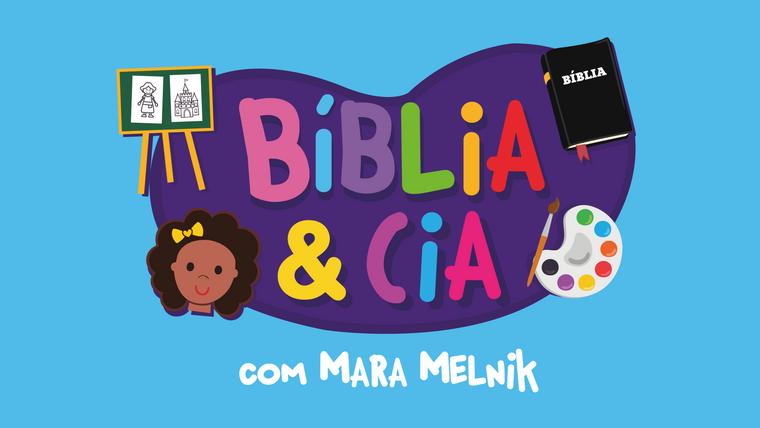 BÍBLIA & CIA com Mara Melnik