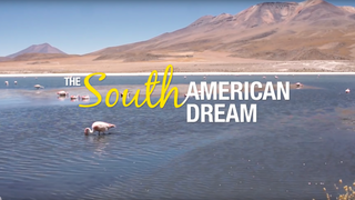 The South American Dream