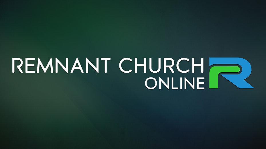 Remnant Church Online