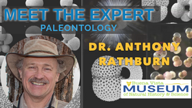Meet The Expert: Dr. Anthony Rathburn, Paleontology, 02/25/202