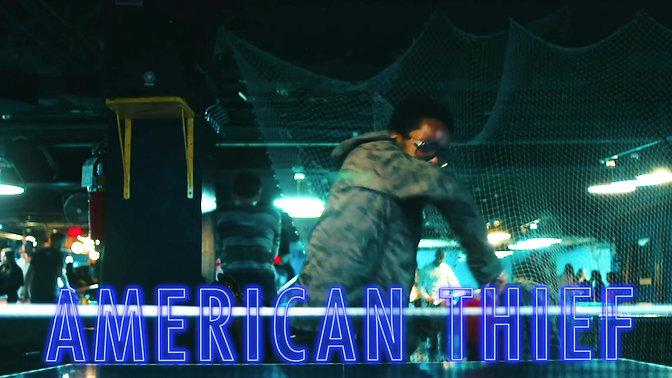 American Thief - Spot 1