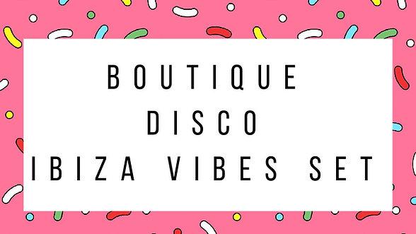 Boutique Disco IBIZA Vibes Set