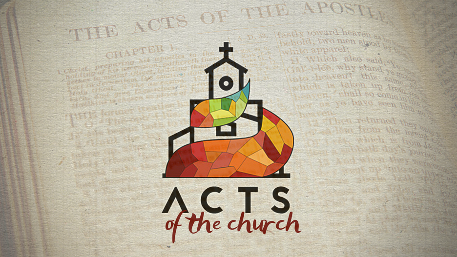 Acts of the Church (Part II)