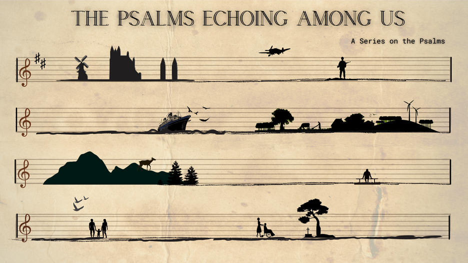 The Psalms Echoing Among Us