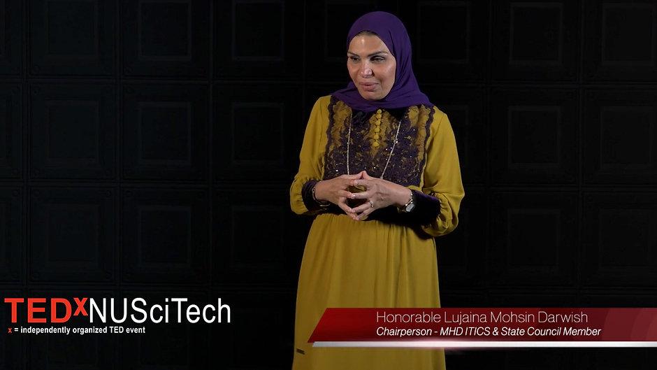 Honorable Lujaina Mohsin Darwish I Tedx  NUSciTech I Spain I August 2021