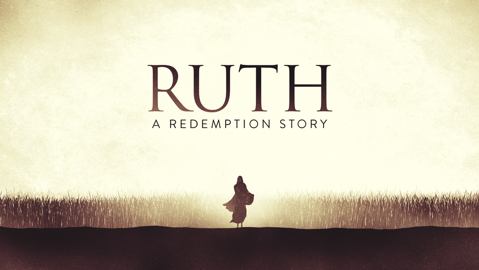 Ruth: A Redemption Story