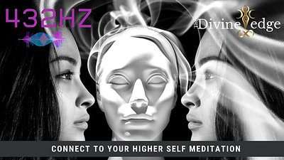 Connect to your Higher Self. 432HZ Meditation