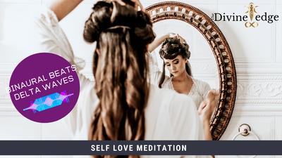 Self Love Meditation, Binaural Beats, Delta Waves