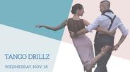 Tango DrillZ November 18, 2020