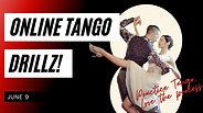 Tango DrillZ June 9, 2021