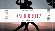 Tango DrillZ October 28