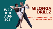 Milonga DrillZ August 11, 2021