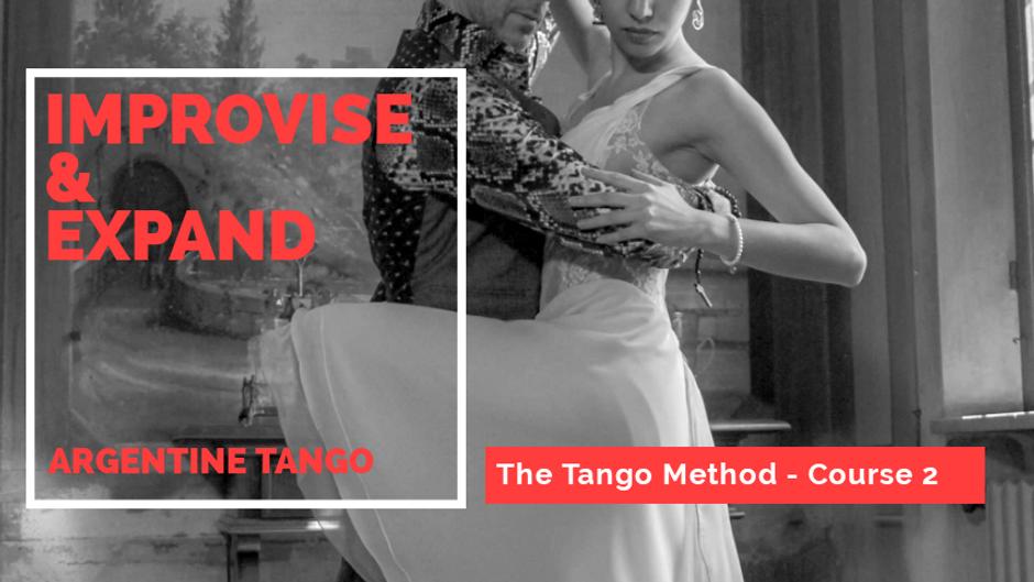 The Tango Method II