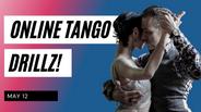 Tango DrillZ May 12, 2021