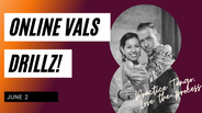 Vals DrillZ June 2, 2021
