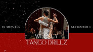 Tango DrillZ September 1`. 2021