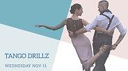 Milonga DrillZ November 11, 2020