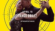 Tango DrillZ™  - April 15