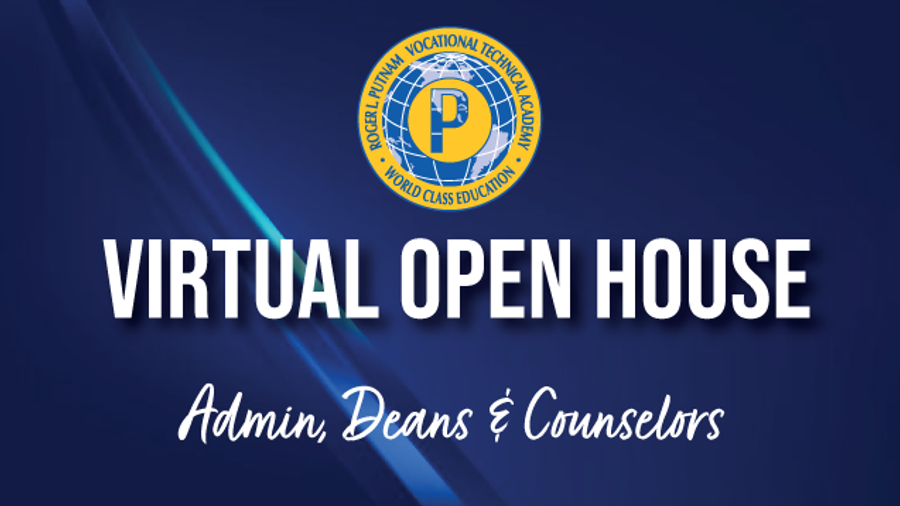 Admin, Deans & Counselors Open House