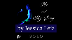 """""""Me and My Song"""" SOLO ~ Music Video"""