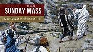 Sunday Mass - 22nd Sunday in Ordinary Time
