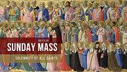 Sunday Mass - Solemnity of All Saints