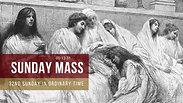Sunday Mass - 32nd Sunday in Ordinary Time