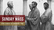 Sunday Mass - 33rd Sunday in Ordinary Time