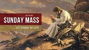 Sunday Mass - 1st Sunday of Lent