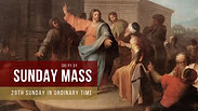Sunday Mass - 29th Sunday in Ordinary Time