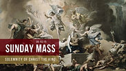 Sunday Mass - Solemnity of Christ the King