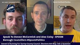 Local Epsom and Ewell borough councillors Alex Coley + Steven McCormick