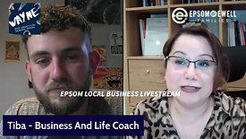 Epsom Local Livestream #41 Tiba - Business Life Coach
