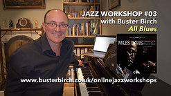 Workshop #03 All Blues
