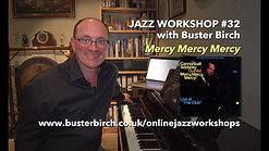 #32 Mercy Mercy Mercy