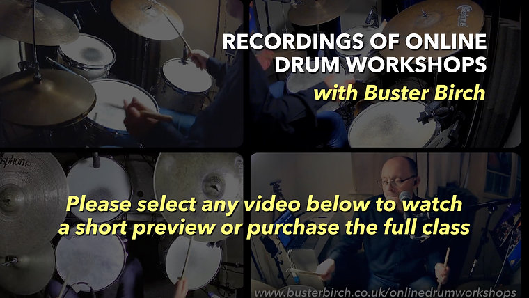 Recordings of Online Drum Workshops