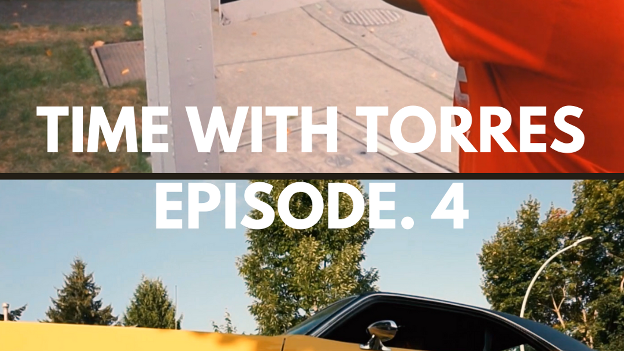 TIME WITH TORRES - VLOGS