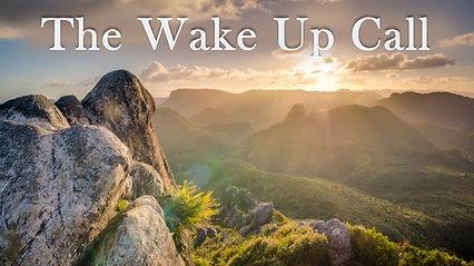 Mar 29 - The Wake Up Call