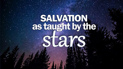Salvation as taught by the Stars