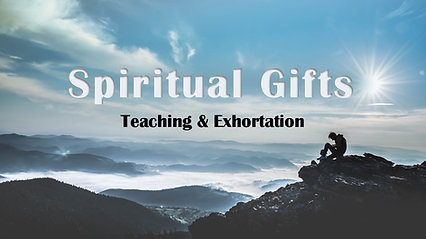 Oct 20th The Gift of Teaching and Exhortation -Apple Devices HD (Most Compatible)