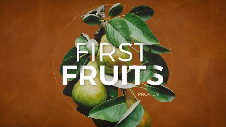 First Fruits Community Church
