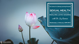 CIHS Sexual Health Love Healing Qi Gong