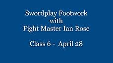 Swordplay Footwork Class 6