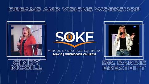 SOKE Dreams and Encounters Workshop